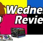 Wednesday Reviews