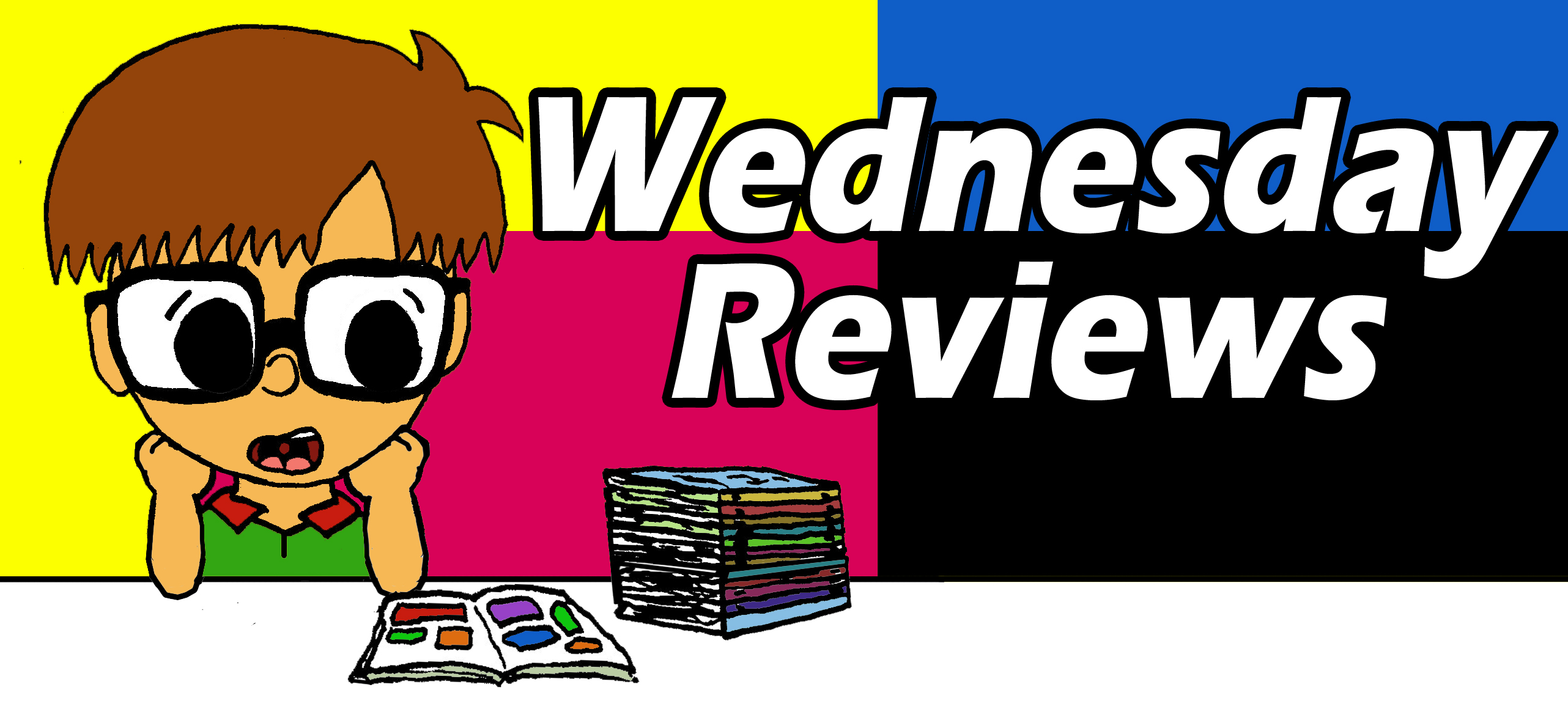 Wednesday Reviews – October 29 5TH WEEK EDITION!